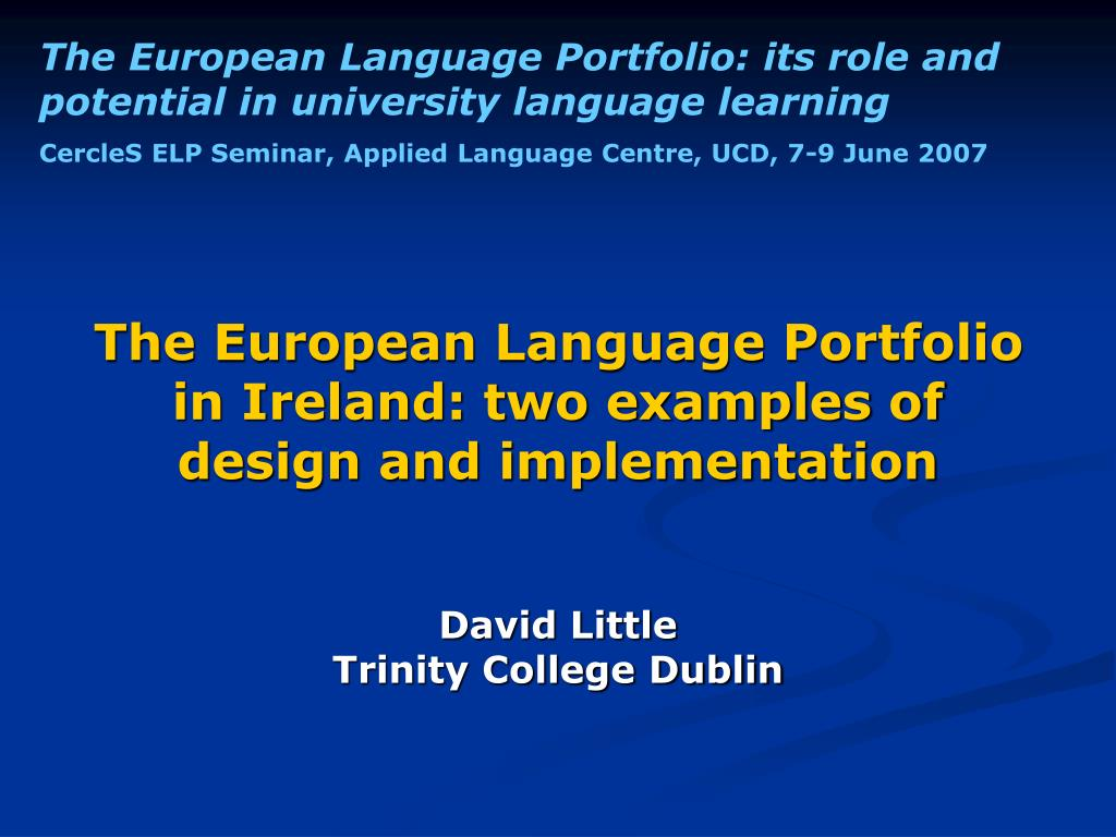 the european language portfolio in ireland two examples of design and implementation l.