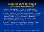 validated elps developed in ireland continued