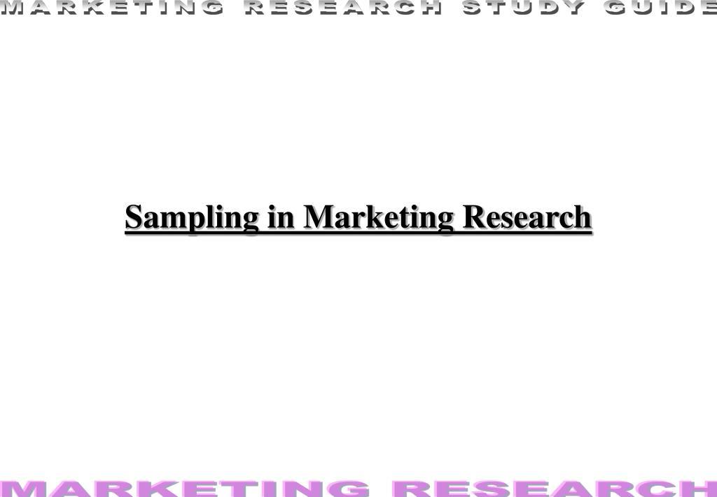 sampling in marketing research l.
