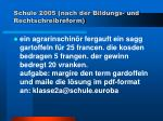 schule 2005 nach der bildungs und rechtschreibreform