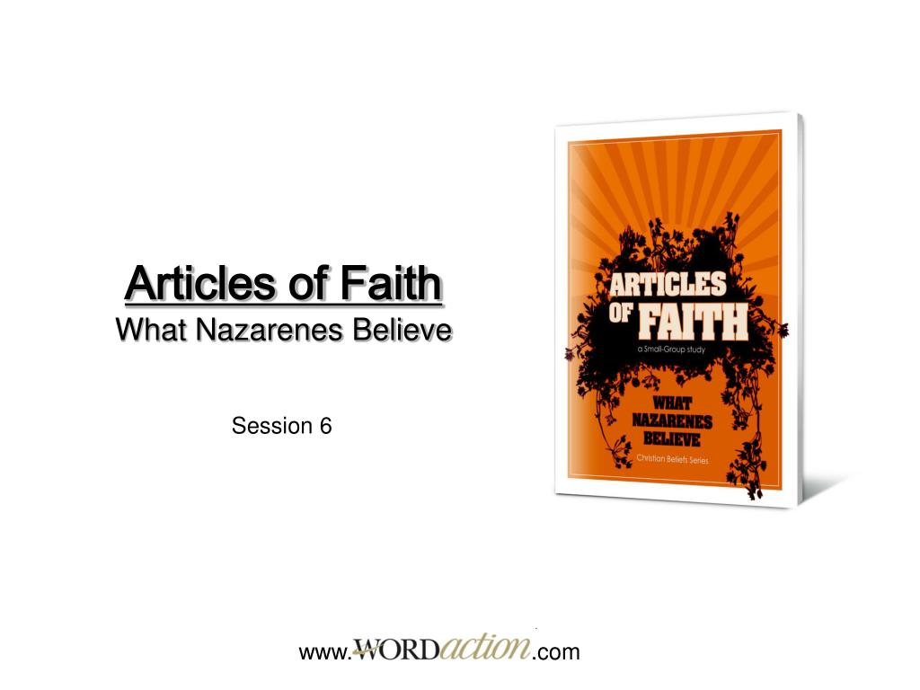 articles of faith what nazarenes believe l.