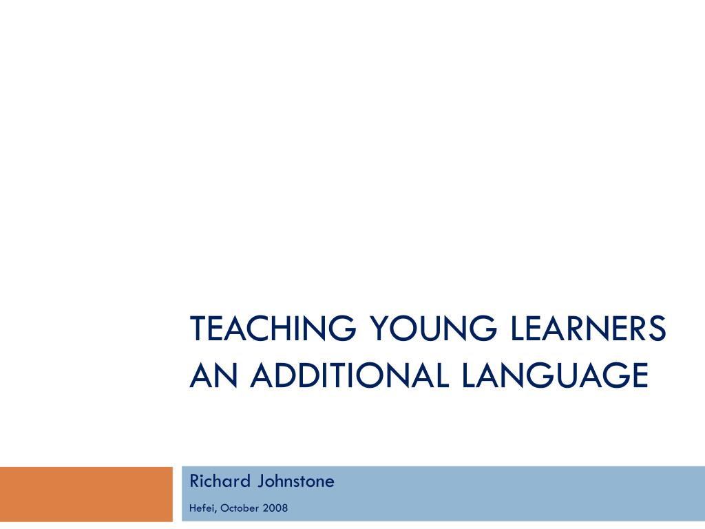 teaching young learners an additional language l.