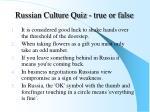 russian culture quiz true or false