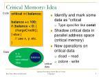 critical memory idea