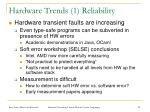 hardware trends 1 reliability