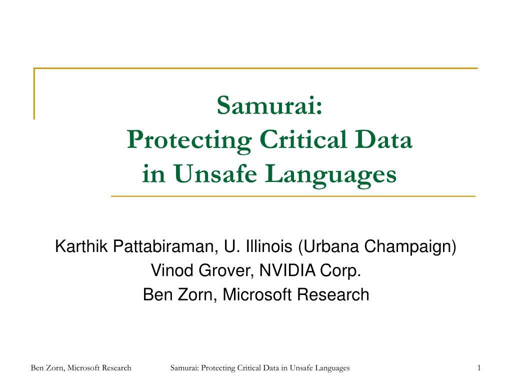 samurai protecting critical data in unsafe languages l.