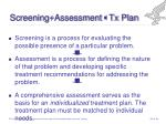 screening assessment tx plan