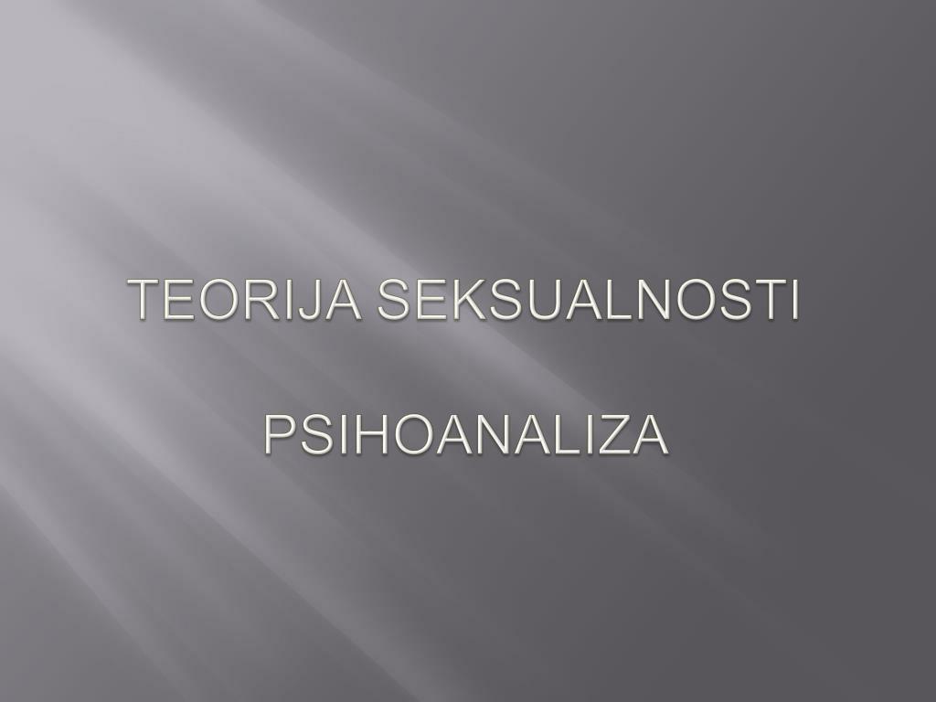 teorija seksualnosti psihoanaliza l.