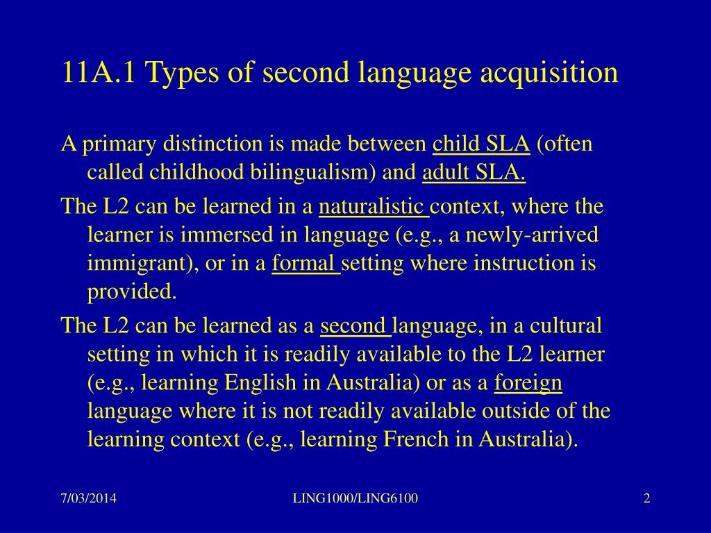 11A.1 Types of second language acquisition