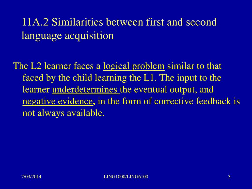 11A.2 Similarities between first and second language acquisition