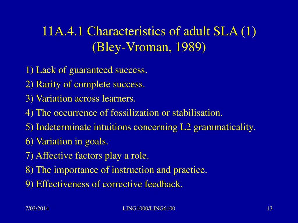 11A.4.1 Characteristics of adult SLA (1)