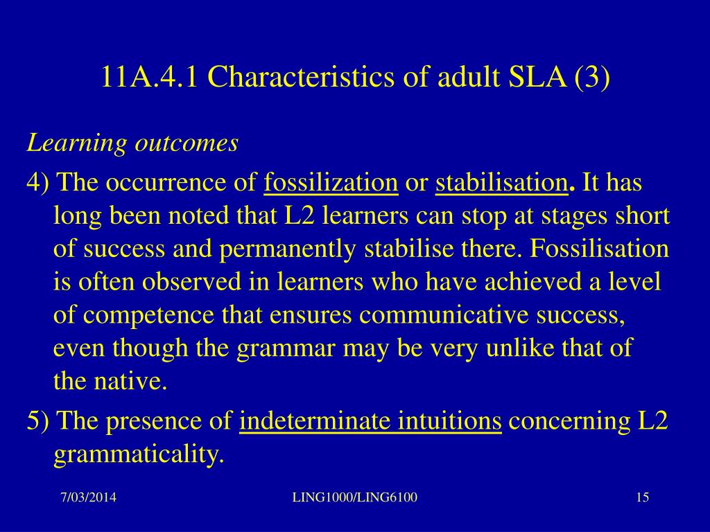 11A.4.1 Characteristics of adult SLA (3)