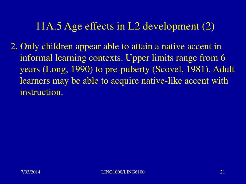 11A.5 Age effects in L2 development (2)