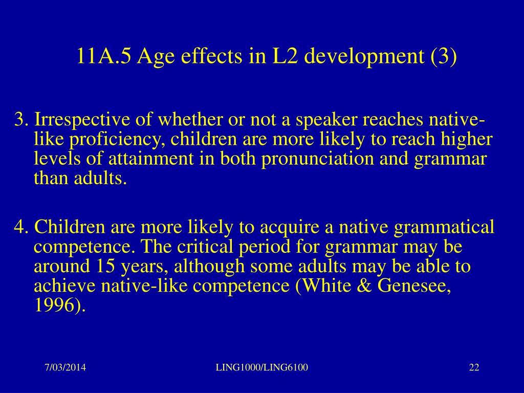 11A.5 Age effects in L2 development (3)