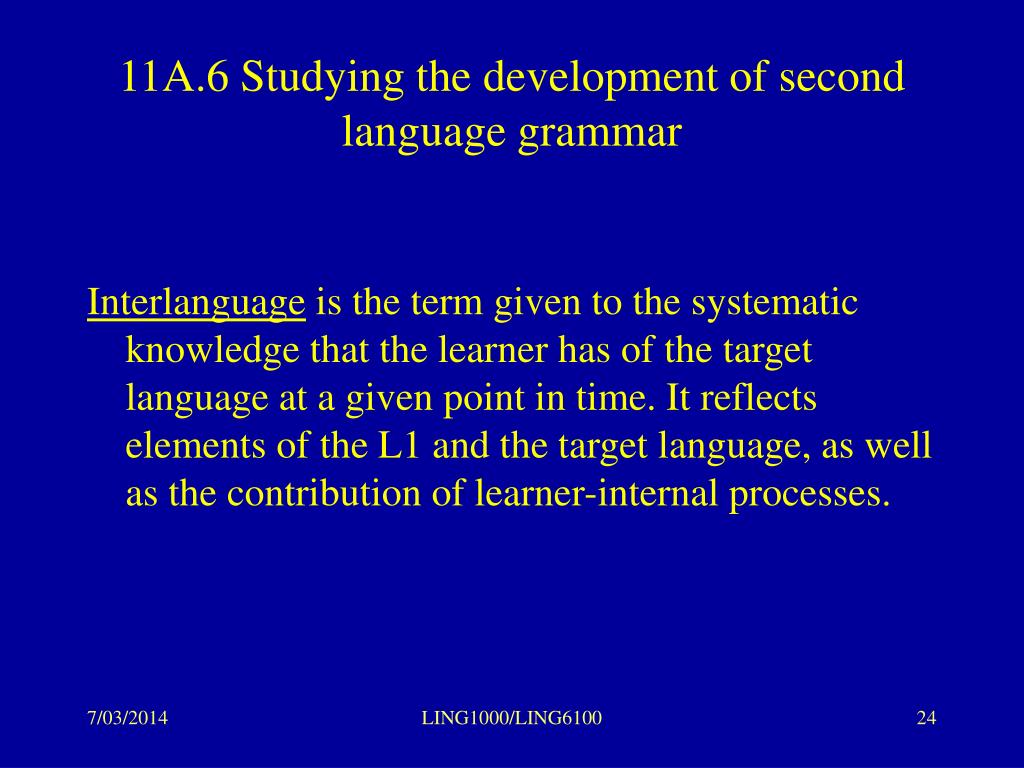 11A.6 Studying the development of second