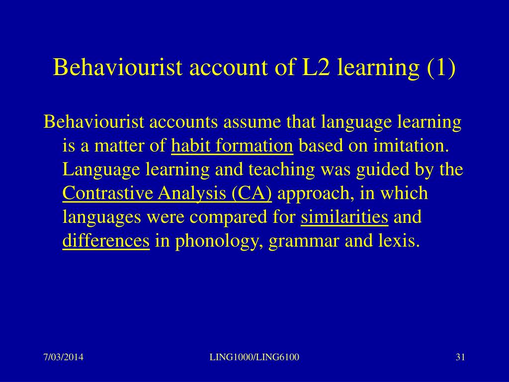 Behaviourist account of L2 learning (1)