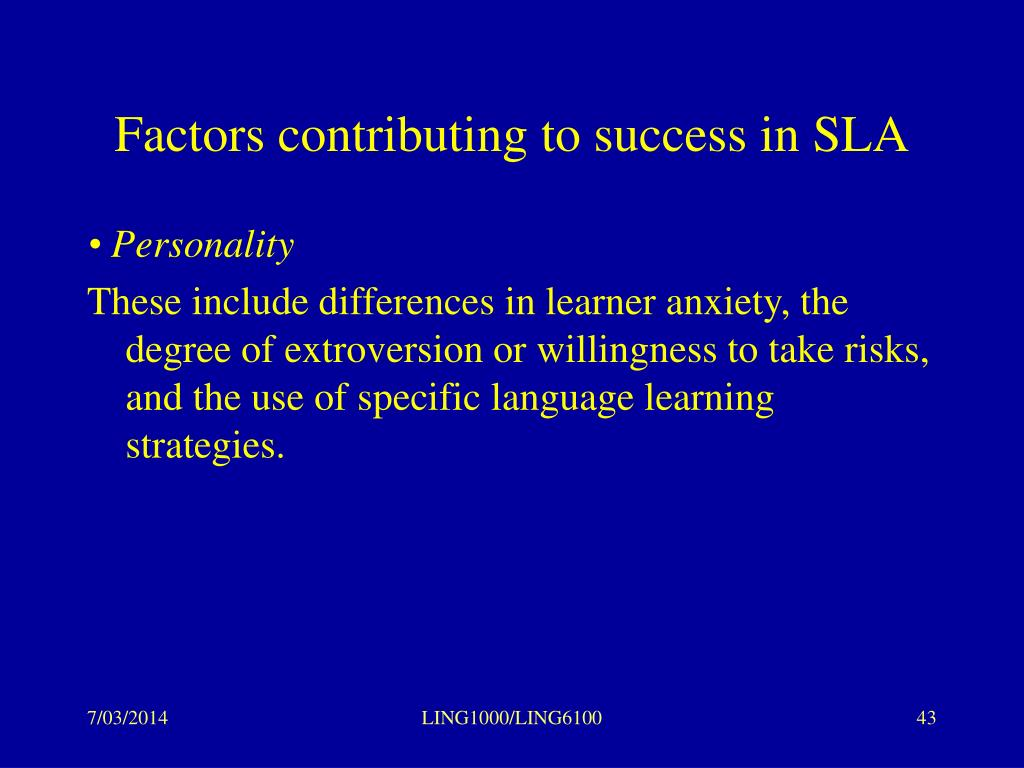 Factors contributing to success in SLA
