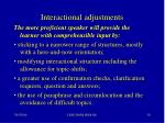 interactional adjustments