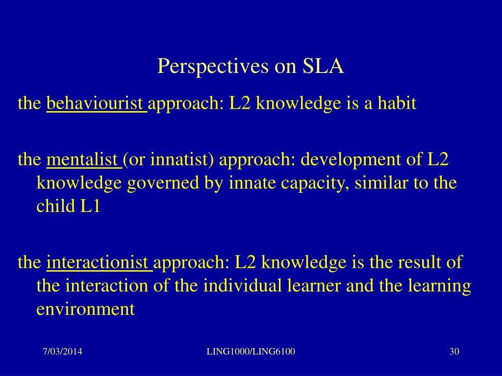 Perspectives on SLA