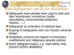 what safeguards can do for disabilities