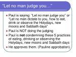 let no man judge you84