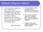 sabbath days in italics