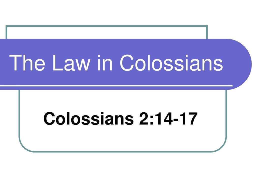 the law in colossians l.