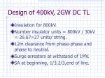 design of 400kv 2gw dc tl27