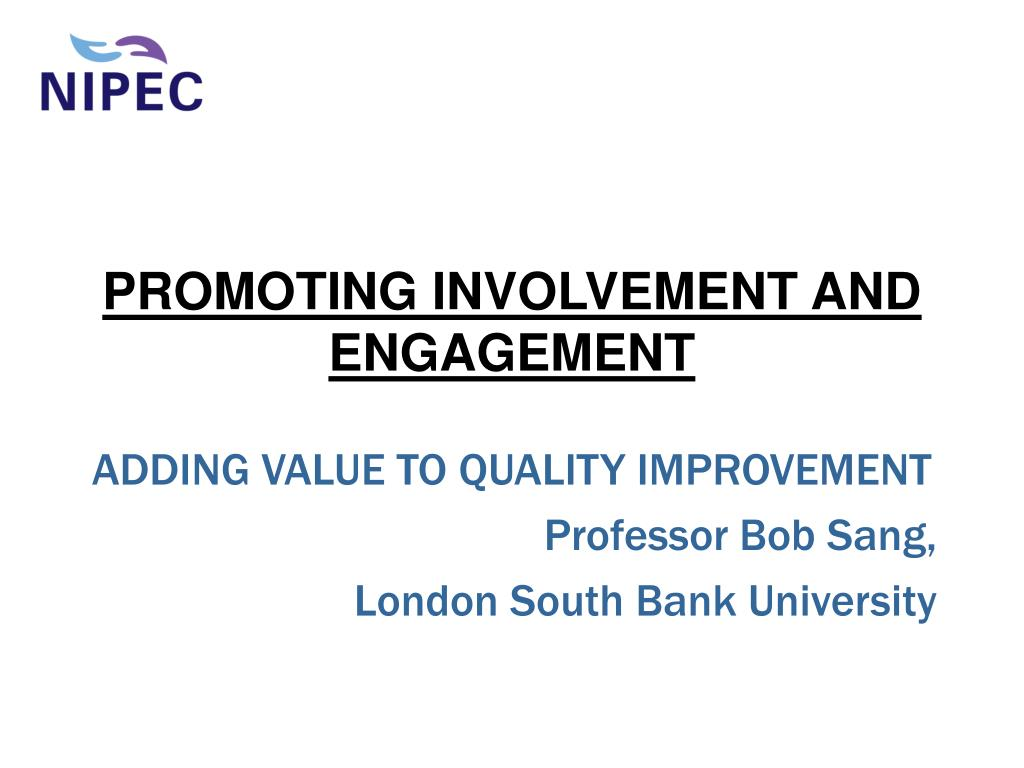 promoting involvement and engagement l.