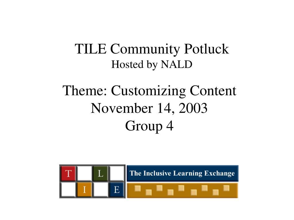 tile community potluck hosted by nald l.