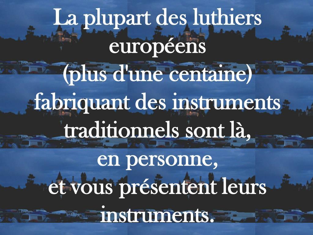 La plupart des luthiers européens