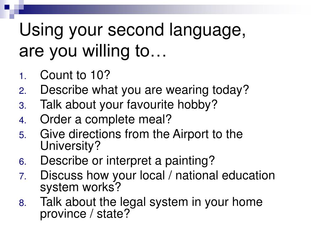 Using your second language,