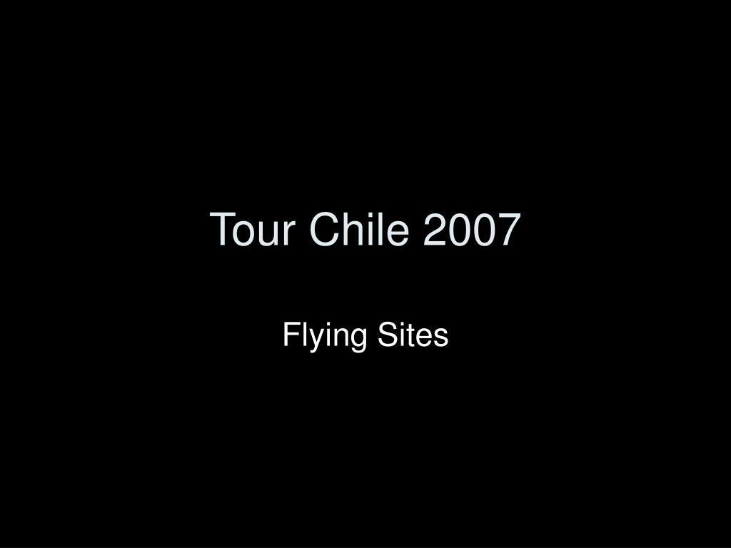 tour chile 2007 l.