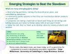 emerging strategies to beat the slowdown