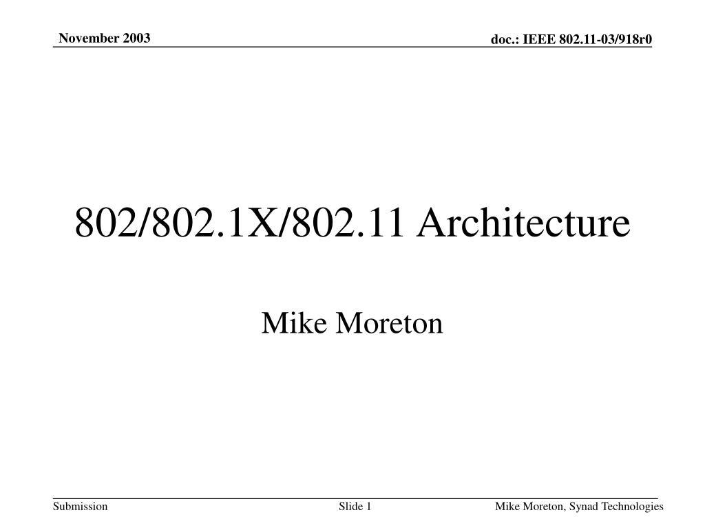 802 802 1x 802 11 architecture l.