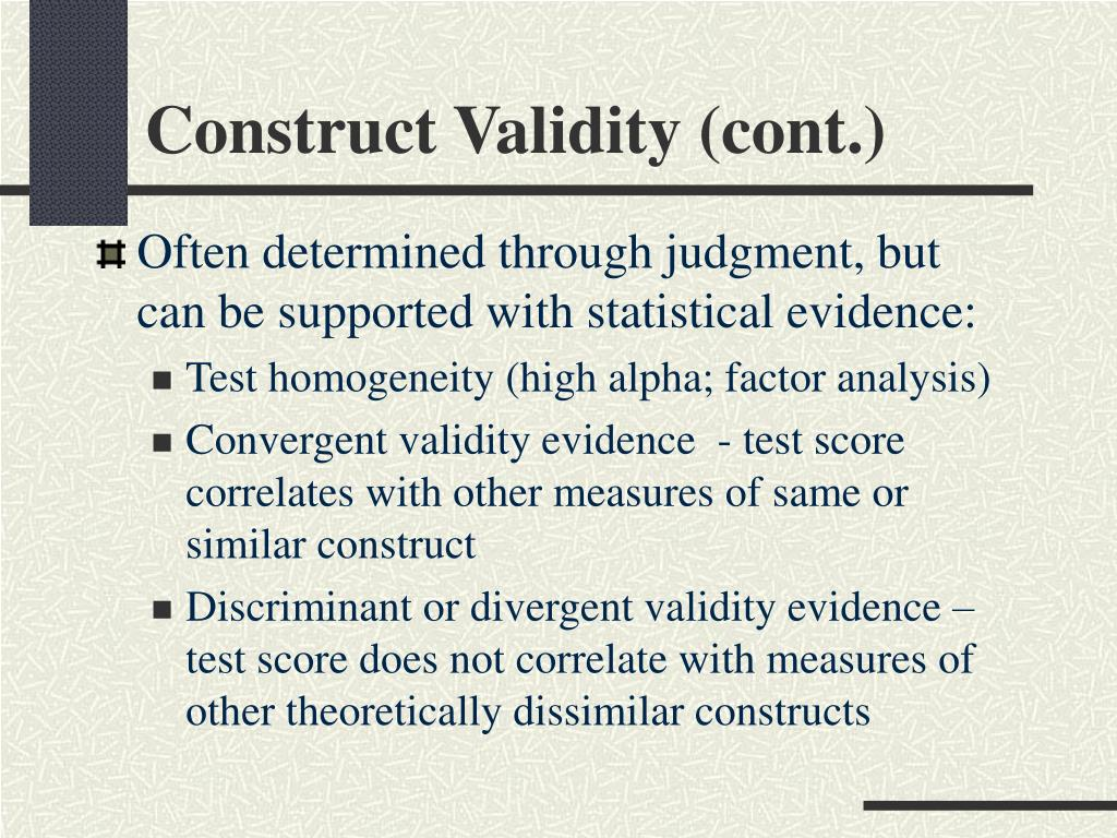 Construct Validity (cont.)