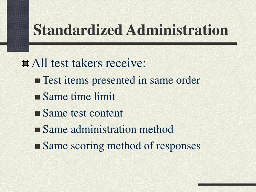 Standardized Administration