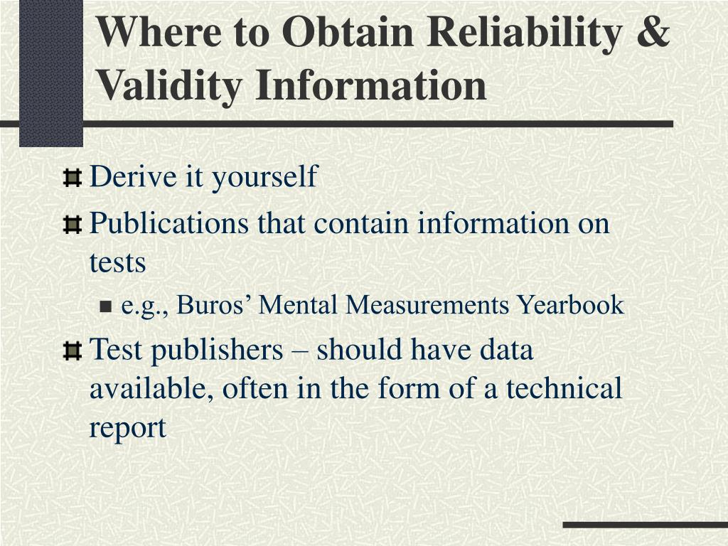 Where to Obtain Reliability & Validity Information