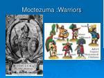 moctezuma warriors