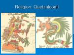 religion quetzalcoatl