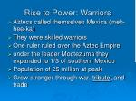 rise to power warriors