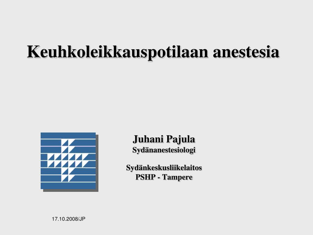 keuhkoleikkauspotilaan anestesia l.