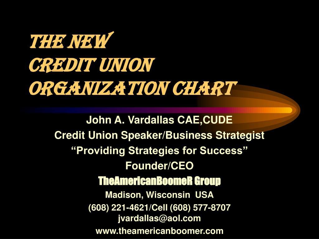 the new credit union organization chart l.