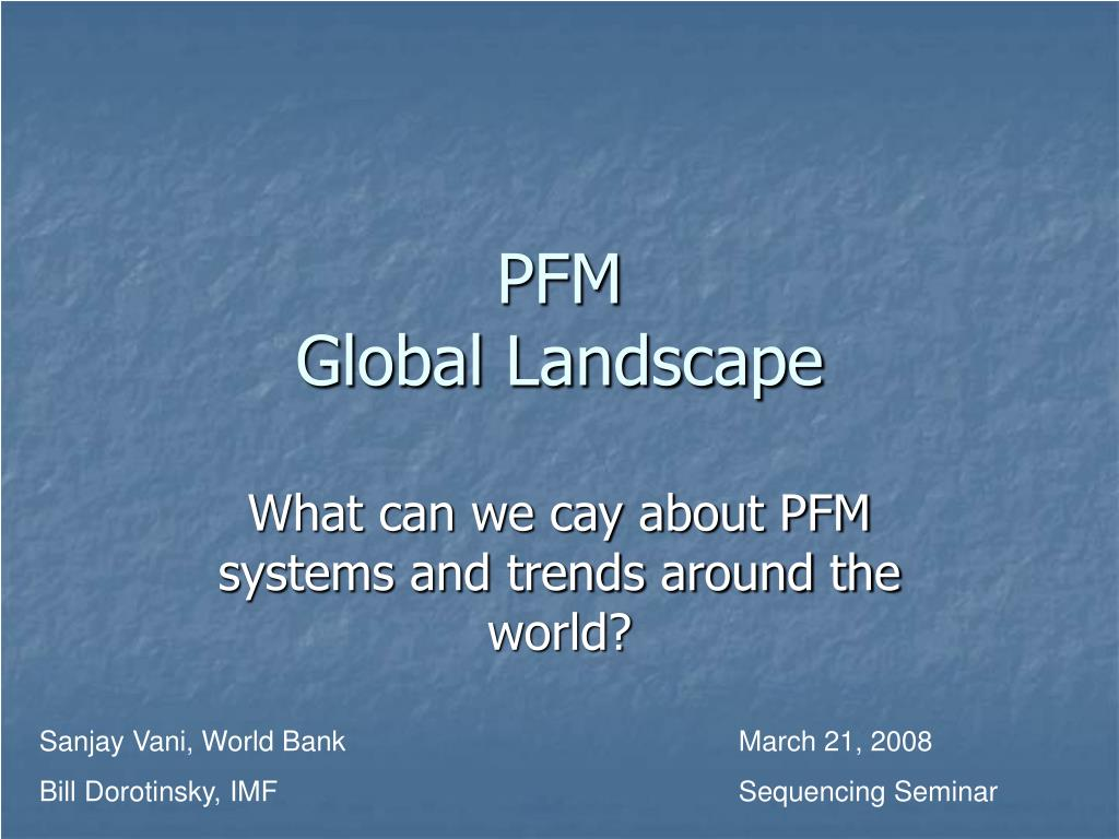 pfm global landscape l.