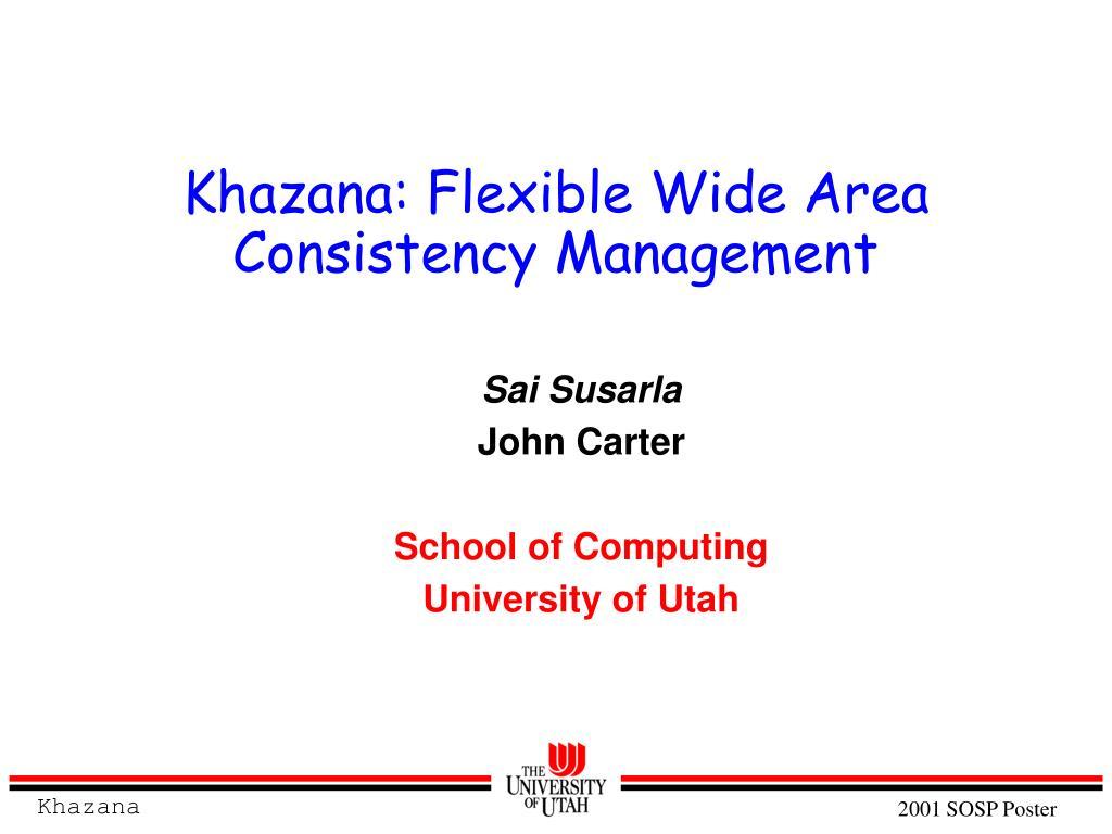 khazana flexible wide area consistency management l.