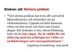 risken att f rlora jobbet