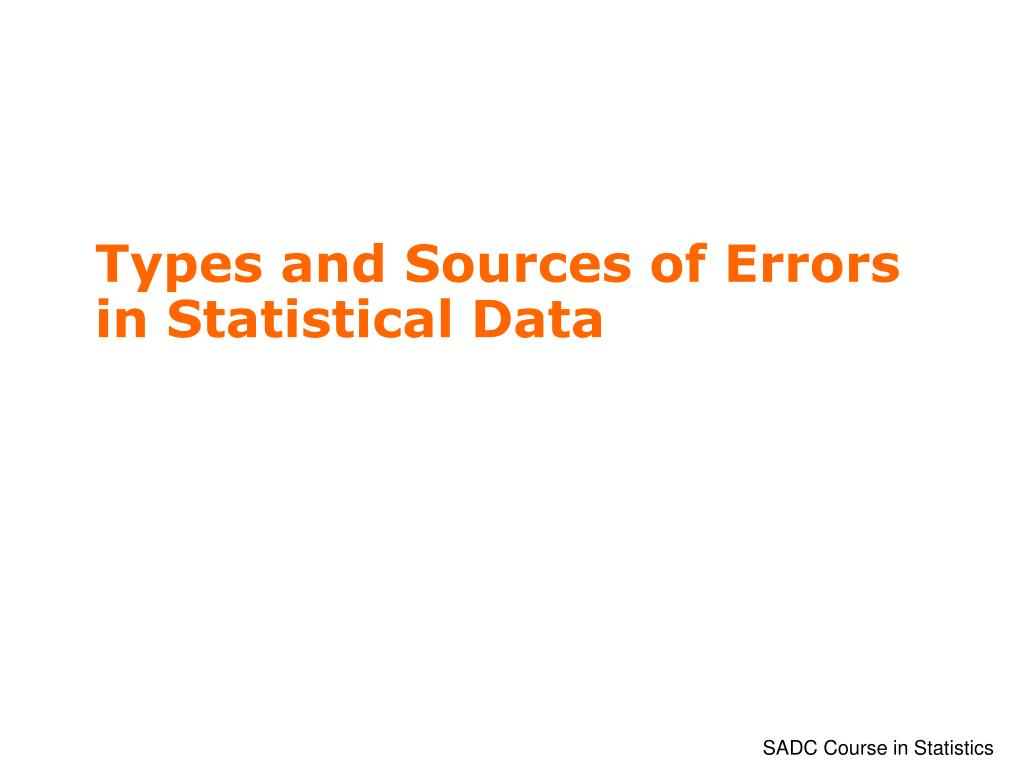 types and sources of errors in statistical data l.