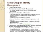 focus group on identity management