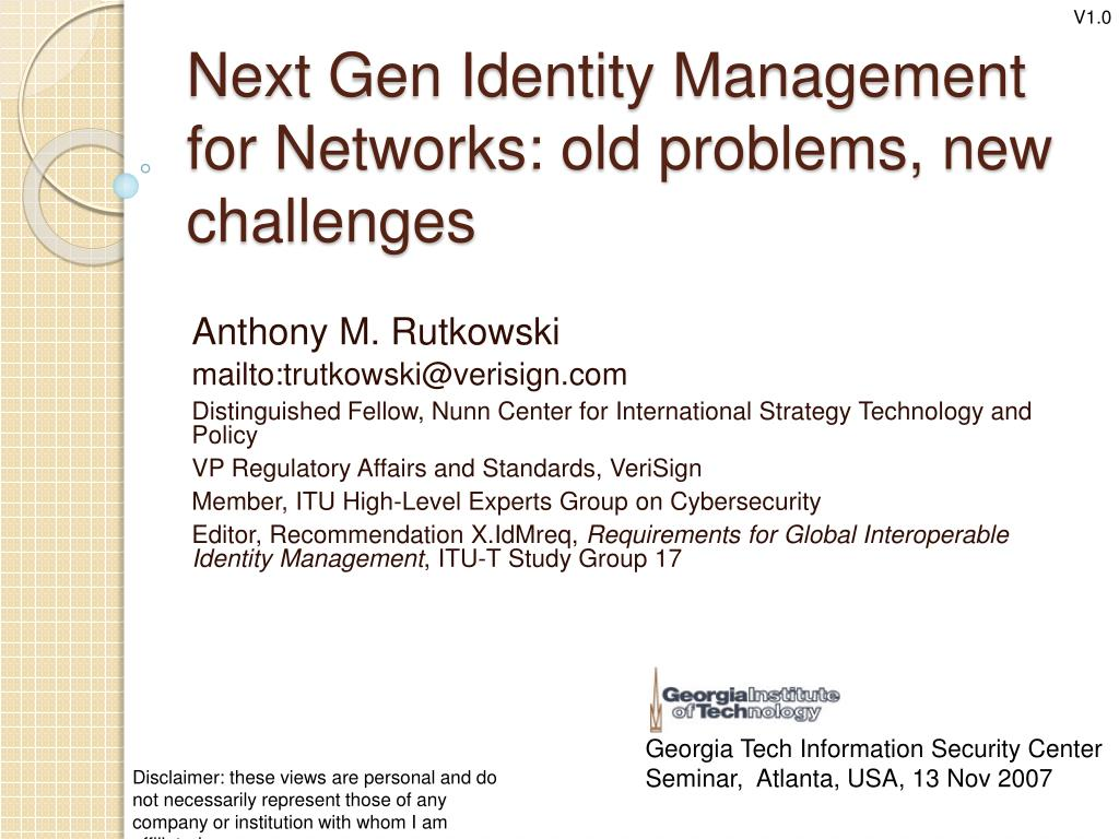 next gen identity management for networks old problems new challenges l.