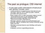 the past as prologue osi internet